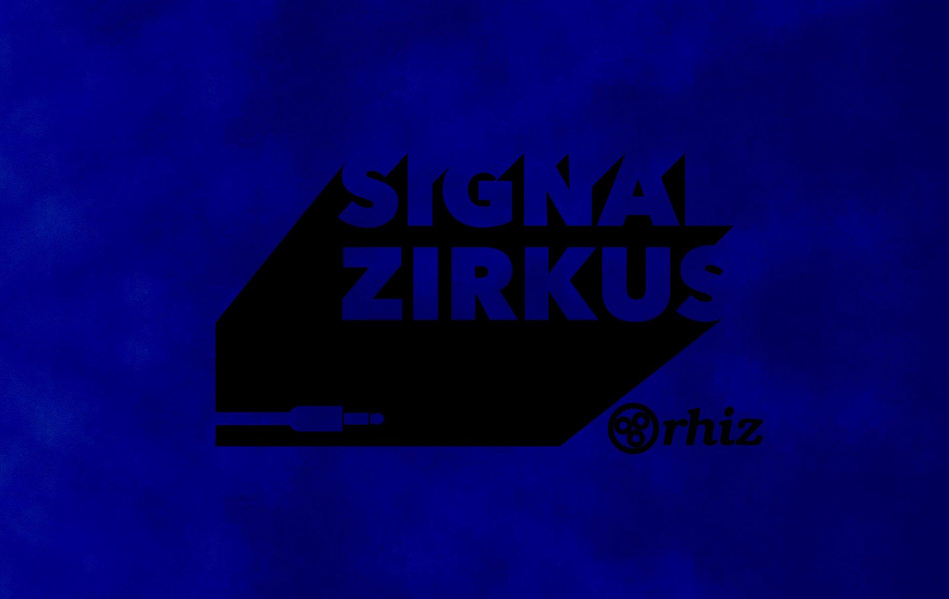 Signal Zirkus 017 Blaue Stunde
